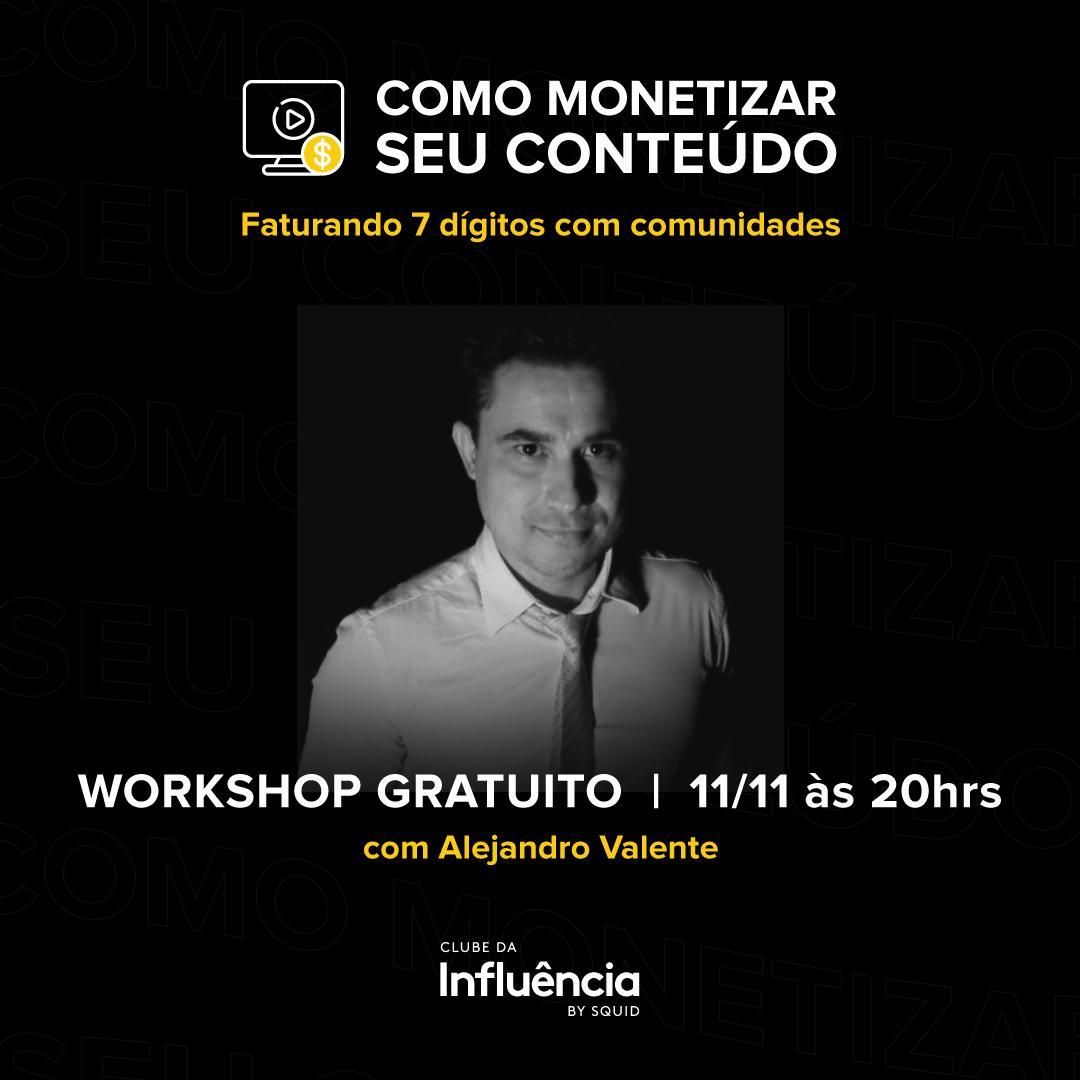 Aprenda a monetizar seu conteúdo com Alejandro Valente
