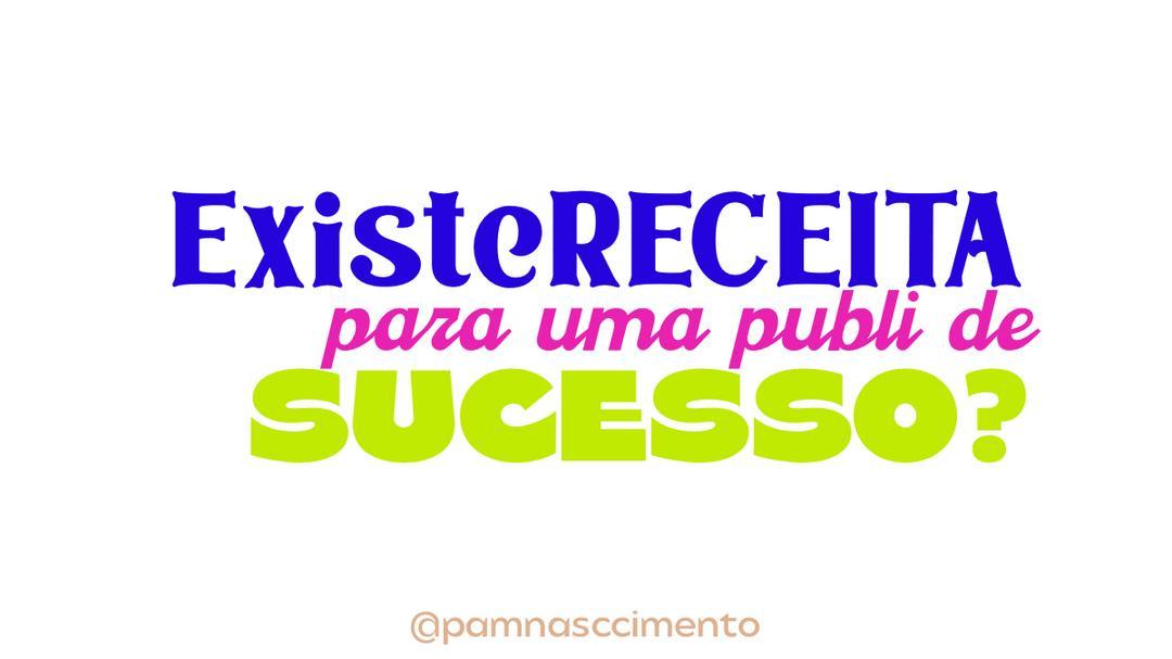Existe receita para uma publi de sucesso?🤔